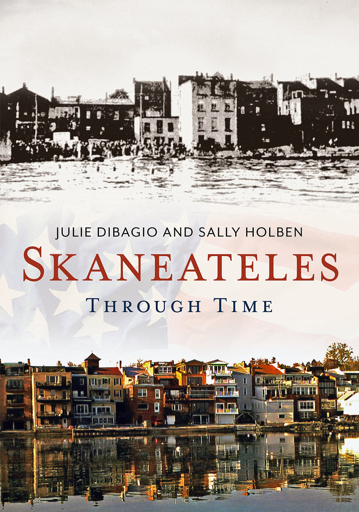 Skaneateles Through Time