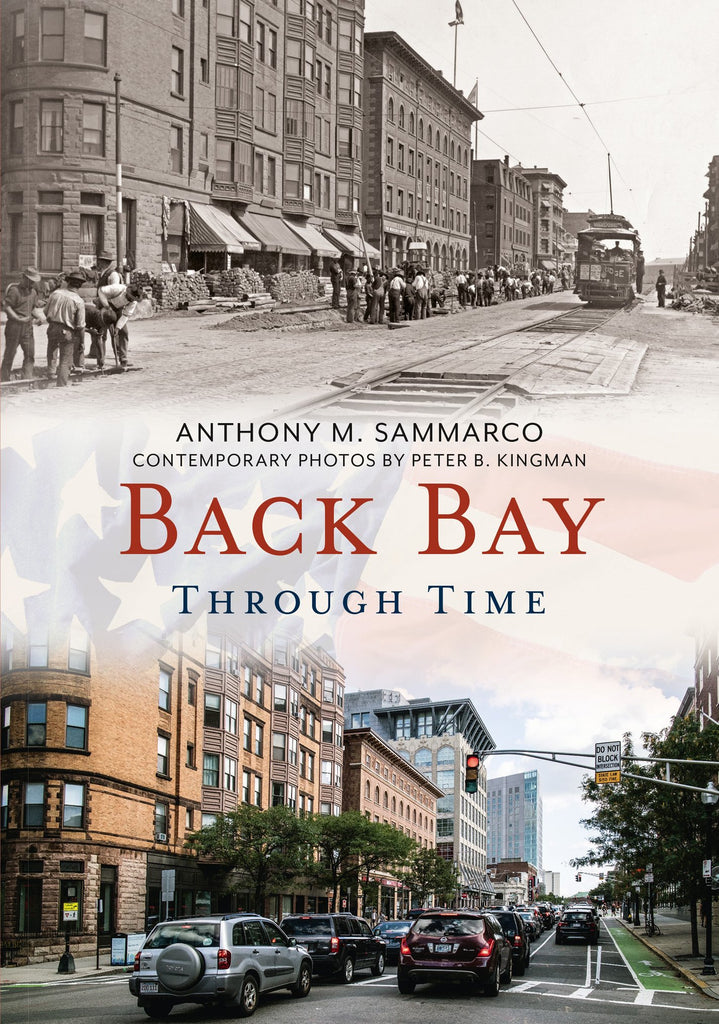 Back Bay Through Time - available now from America Through Time