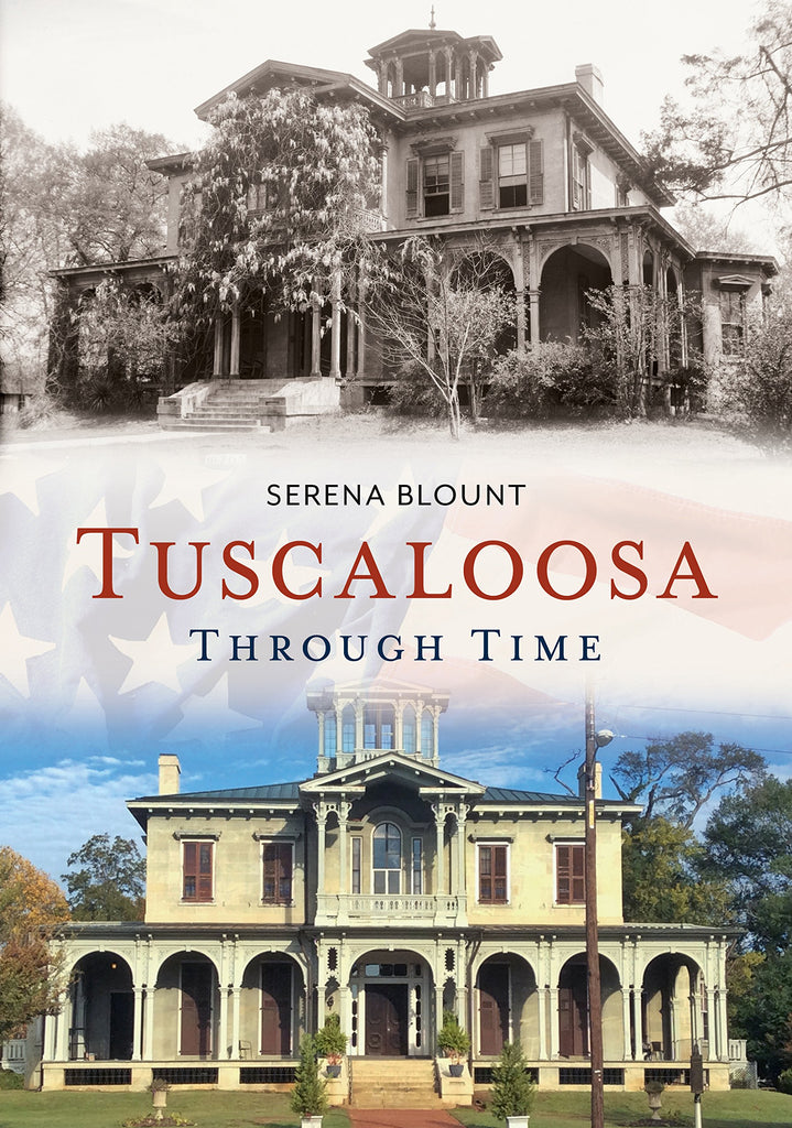 Tuscaloosa Through Time