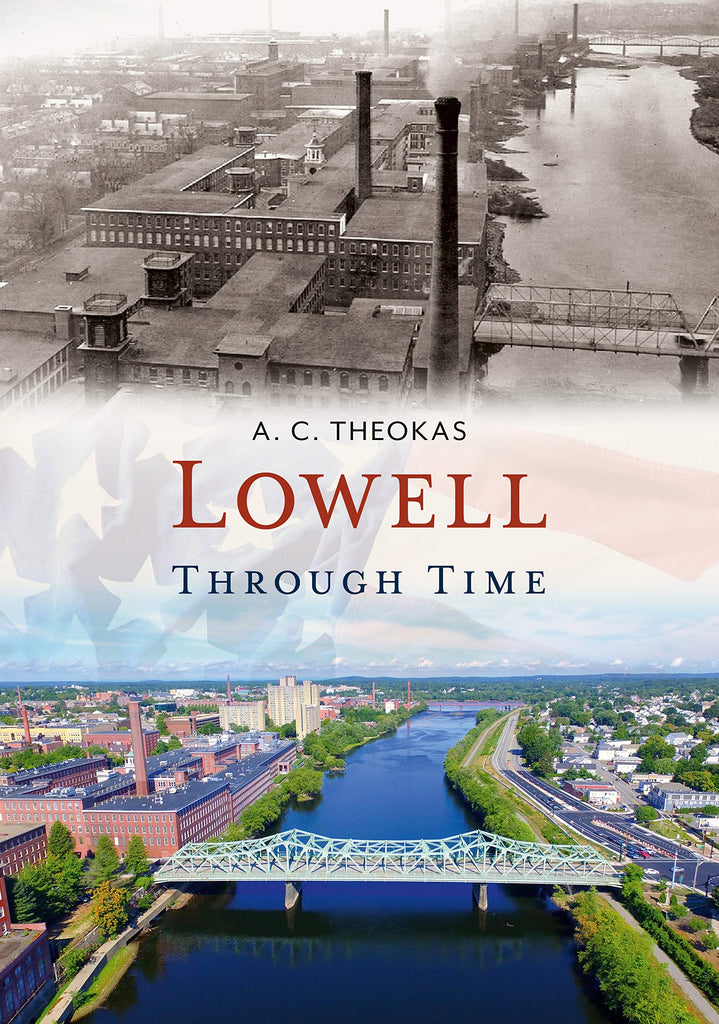 Lowell Through Time
