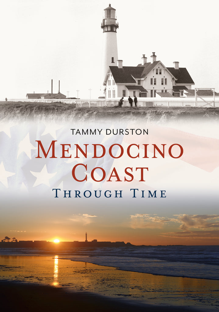 Mendocino Coast Through Time