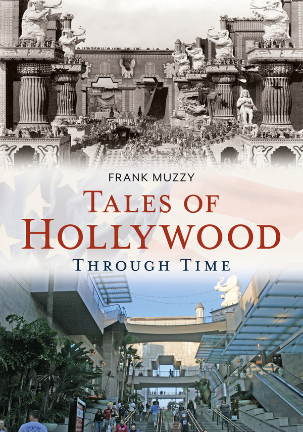 Tales of Hollywood Through Time