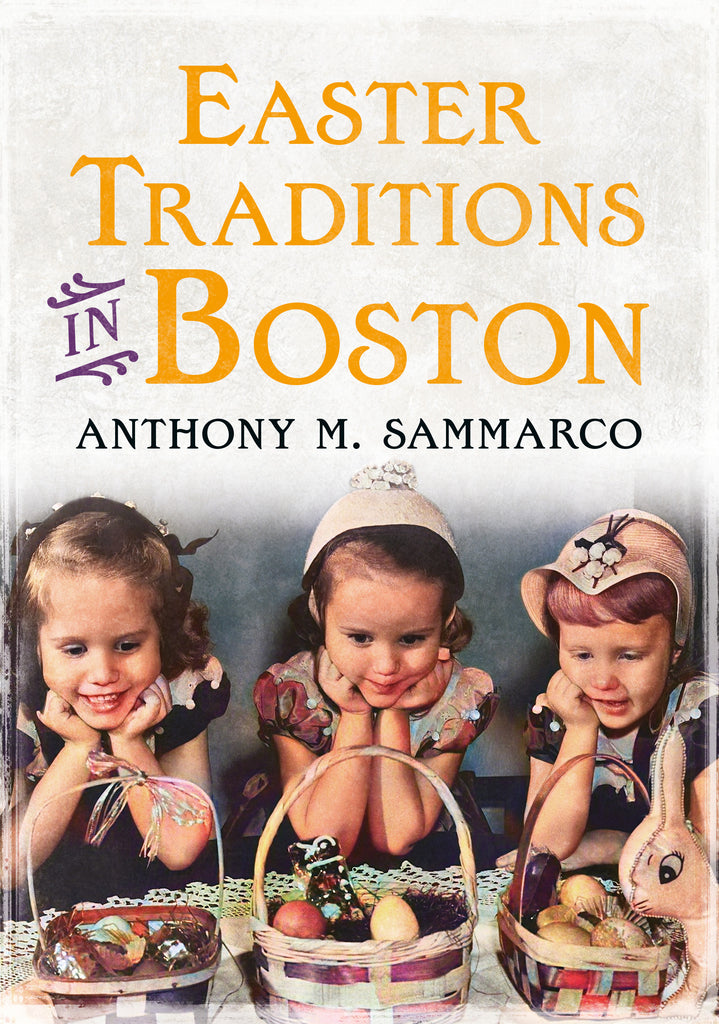 Easter Traditions in Boston