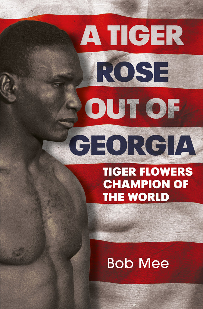 A Tiger Rose Out of Georgia: The First Black Middleweight Champion of the World