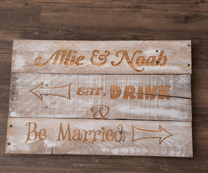 Eat, Drink & Be Married Pallet Sign