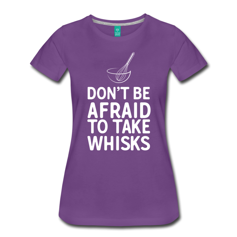 Don't be afraid to take whisks - purple