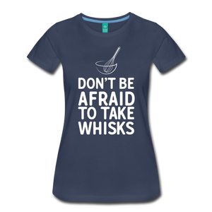 Don't be afraid to take whisks - navy
