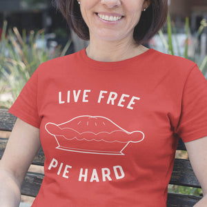 Live Free Pie Hard Ladies Tee