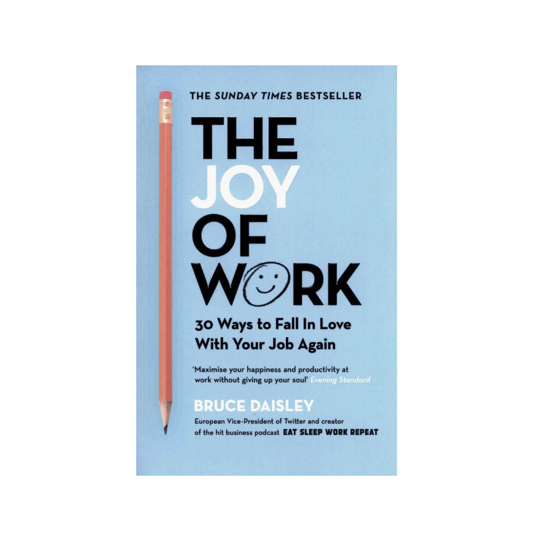 The Joy Of Work [Book]