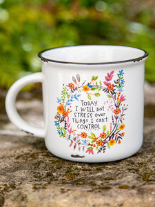 NATURAL LIFE I WILL NOT STRESS CAMP MUG