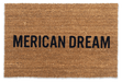 NO MERICAN DREAM DOORMAT