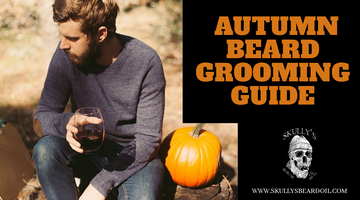 Autumn Beard Grooming Guide
