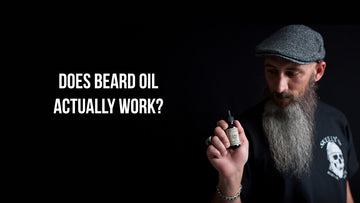 Does Beard Oil Actually Work?