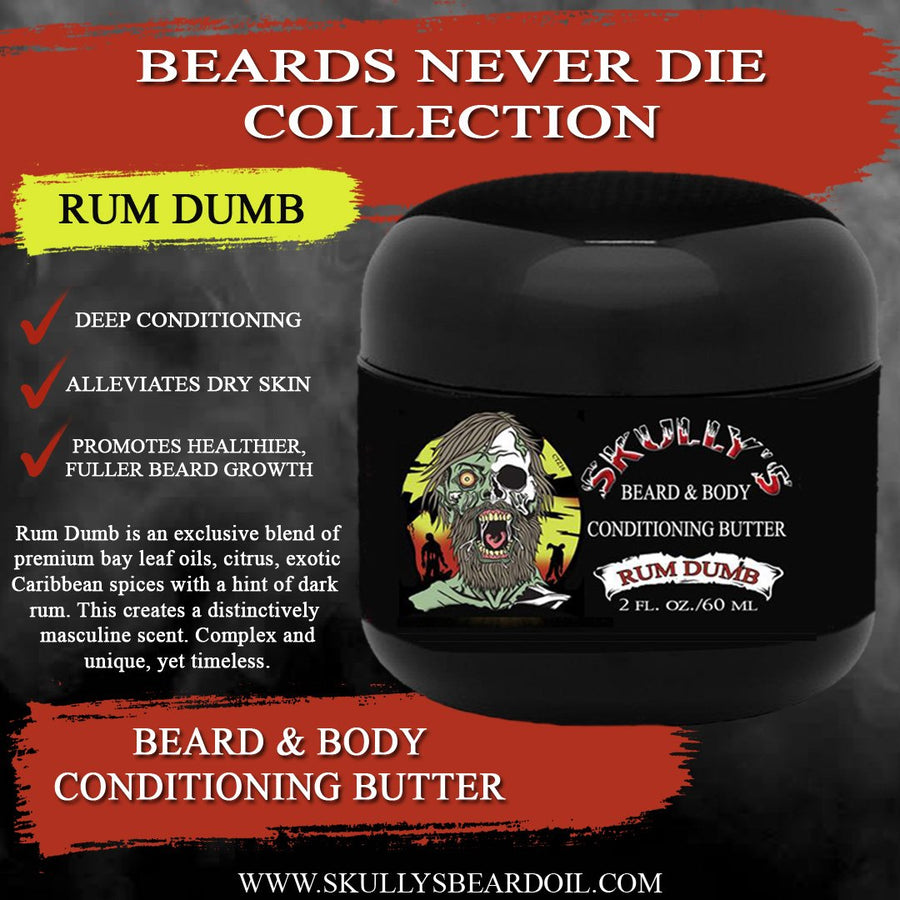 Rum Dumb beard butter,  Beard & Body All In One Conditioning Butter 2 oz. , beard butter, bearded butter, butter beard by skullys ctz beard oil