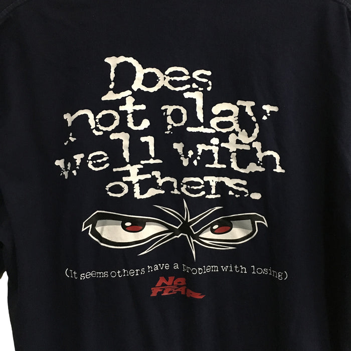 No Fear Does Not Play Well With Others T-Shirt Mens Medium