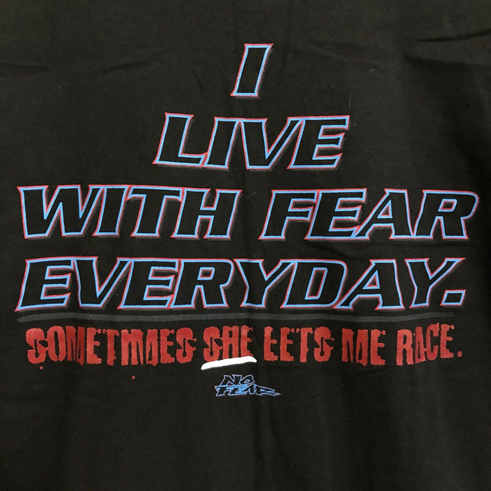 No Fear I Live With Fear Every Day Vintage T-Shirt Mens Medium