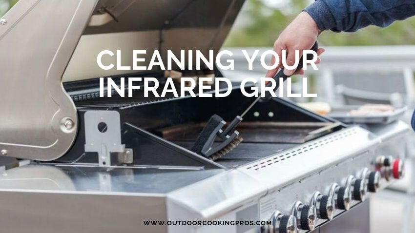 Cleaning your infrared grill