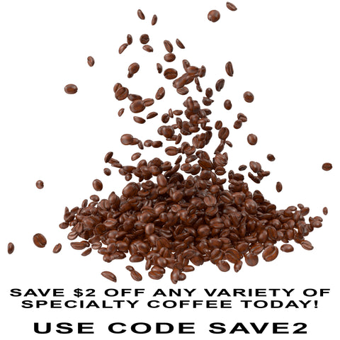 Save $2 on all specialty coffee