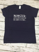 "Load image into Gallery viewer, ""Momster"" Tee"