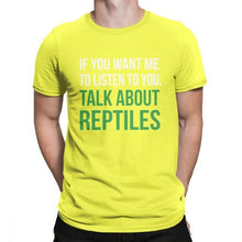 Load image into Gallery viewer, Talk About Reptiles T Shirt Man's Classic Fit Clothes Stylish T-Shirts O Neck Cotton Tees
