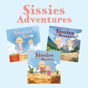 Sissies Adventures Series (Set of 3)