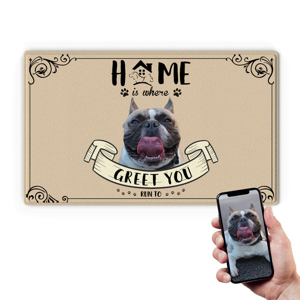 Custom Funny Doormat-Home Is Where With Your Pet's Photo