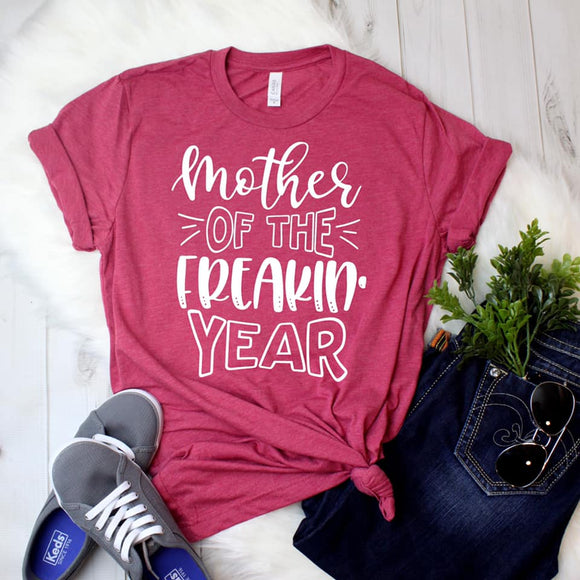 CUTE NEW GRAPHICS -MOTHER OF THE FRICKIN YEAR-Super soft Bella Tees