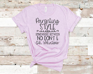 CUTE NEW GRAPHICS -PARENTING STYLE-Super soft Bella Tees