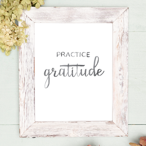 """Practice Gratitude"" Watercolor Lettering Digital Print"