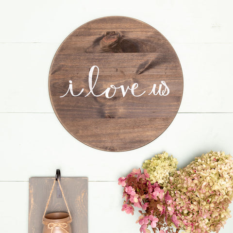 """i love us"" Hand-Lettered Sign"