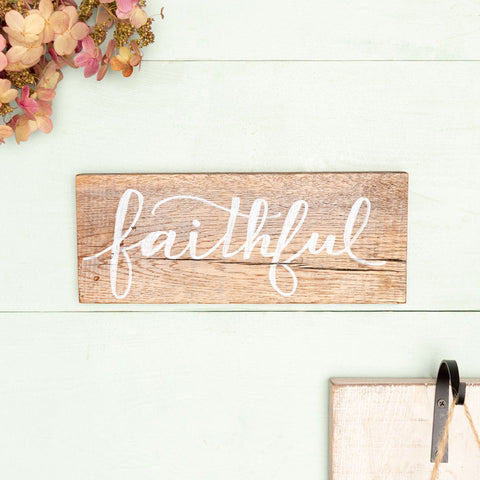 """Faithful"" Hand-Lettered Sign"