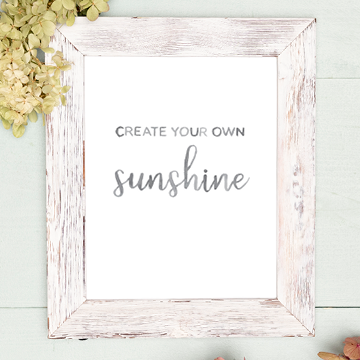 """Create Your Own Sunshine"" Watercolor Lettering Digital Print"