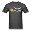 Men's I Accept Bitcoin - heather black