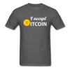 Men's I Accept Bitcoin - charcoal