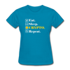 Women's Eat Sleep Crypto Repeat - turquoise