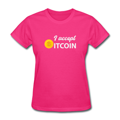 Women's I Accept Bitcoin - fuchsia