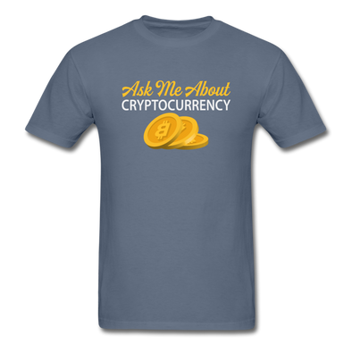 Men's Ask Me About Cryptocurrency - denim