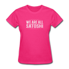 Women's We Are All Satoshi - fuchsia