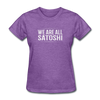 Women's We Are All Satoshi - purple heather