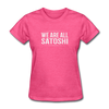 Women's We Are All Satoshi - heather pink