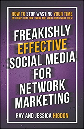 Freakishly Effective Social Media For Network Marketing Book