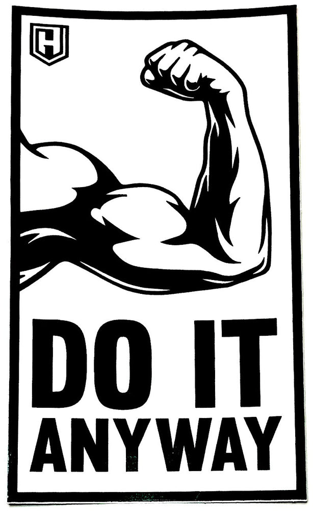 Flexin' Do It Anyway Decal Sticker