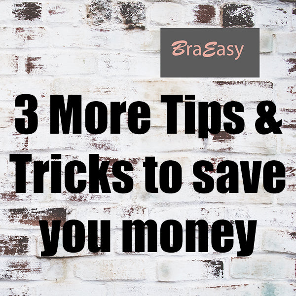 More tips and Tricks to save your money