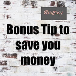 Bonus Tips and Tricks to extend the life of your bra! - BraEasy