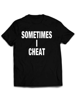 Sometimes I Cheat Tee - Short Sleeve Men's Tee