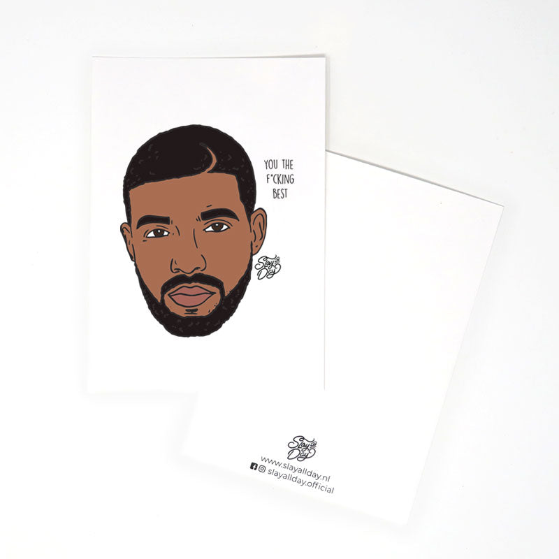 You the f*cking best! - Drake | Postcard