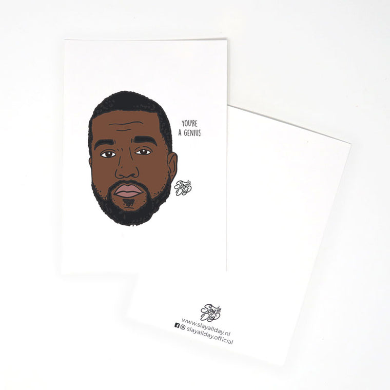 You're a genius! - Kanye West | Postcard