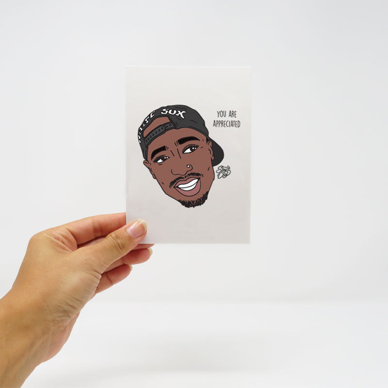 Tupac | You are appreciated tupac - postcard