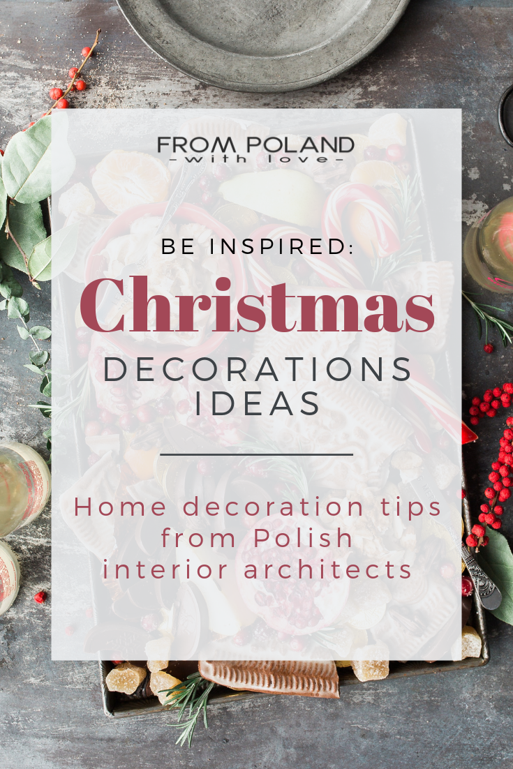 Christmas decoration inspirations - From Poland With Love