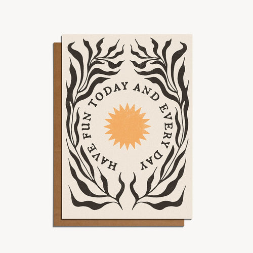 Have Fun Today and Every Day | Paper & Cards Studio